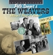 Seeger,Pete & The Weavers :Wasn't That A Time?-Their 28 Finest
