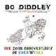 Diddley,Bo :20th Anniversary of Rock'n Roll