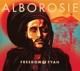 Alborosie :Freedom & Fyah