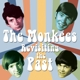 Monkees,The :Revisiting The Past