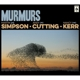 Simpson,Martin/Cutting,Andy/Kerr,Nancy :Murmurs