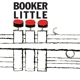 Little,Booker :Booker Little