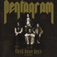 Pentagram :First Daze Here (2CD Reissue)