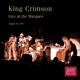 King Crimson :Live at The Marquee,London,August 10th,1971
