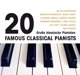 Rubinstein/Lipatti/Horowitz/Arrau/Kempff/Gilels/+ :20 Grosse Pianisten/Famous Classical Pianists