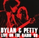 Dylan & Petty :Live On The Radio 86
