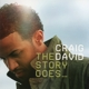 David,Craig :The Story Goes...