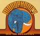 Monophonics :Into The Infrasounds