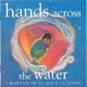 Various :Hands Across The Water