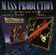 Mass Production :Welcome To Our World/Believe