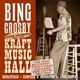 Crosby,Bing :Kraft Music Hall