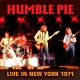 Humble Pie :Live In New York 1971