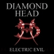Diamond Head :Electric Evil