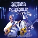 Santana & McLaughlin :Invitation To Illumination: At Montreux 2011 (2CD)