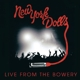 New York Dolls :Live From The Bowery 2011