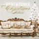 Pentatonix :A Pentatonix Christmas Deluxe