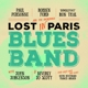 Ford,Robben/Thal,Ron/Personne,Paul :Lost In Paris Blues Band