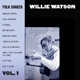Watson,Willie :Folk Singer Vol.1