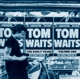 Waits,Tom :The Early Years Vol.1