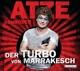 Schröder,Atze :Der Turbo Von Marrakesch