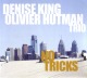 King,Denise/Hutman,Olivier Trio :No Tricks
