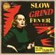 Various :Slow Grind Fever 5+6