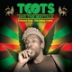 Toots & The Maytals :Pressure Drop