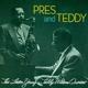 Young,Lester & Wilson,Teddy :Pres & Teddy+12 Bonus Tracks