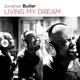 Butler,Jonathan :Living My Dream