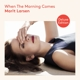 Larsen,Marit :When the Morning Comes