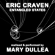Dullea,Mary :Entangled States
