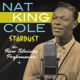 Cole,Nat King :Stardust