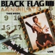Black Flag :Annihilate This Week
