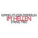 Kimmig,Harald/Studer,Daniel/Zimmerlin,Alfred :Im Hellen Streichtrio