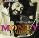 Alexander,Monty :The Way It Is
