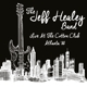 Healey,Jeff Band :Live At The Cotton Club '88
