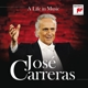 Carreras,José :A Life in Music