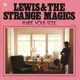 Lewis & The Strange Magics :Evade Your Soul