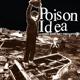 Poison Idea :Latest Will And Testament
