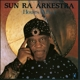 Sun Ra :Hours After