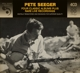Seeger,Pete :4 Classic Albums Plus Rare Tracks