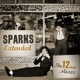 Sparks :Extended The 12 Inch Mixes 1979-1984