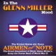 Airmen of Note :In The Glenn Miller Mood