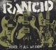 Rancid :Honor Is All We Know