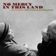 Harper,Ben & Musselwhite,Charlie :No Mercy In This Land