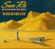 Sun Ra :The Space Age Is Here To Stay (CD)
