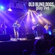 Old Blind Dogs :Play Live