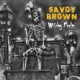 Savoy Brown :Witchy Feelin'