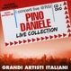 Daniele,Pino :Live Collection CD+DVD