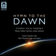 Greten-Harrison/Etherea Vocal Ensemble :Hymn to the Dawn